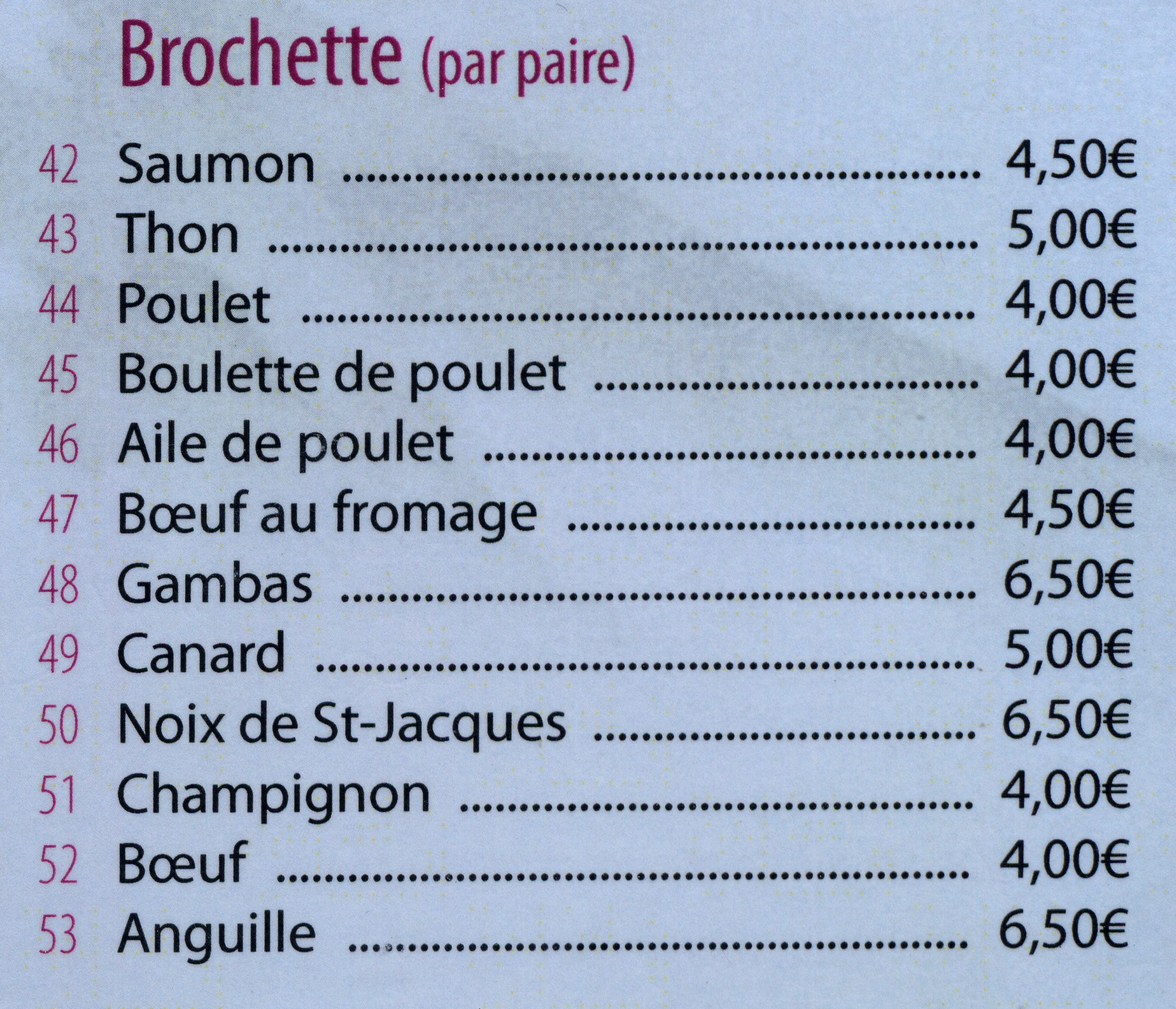 Menu à la carte Brochette